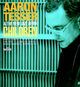 AARON TESSER & THE NEW JAZZ AFFAIR