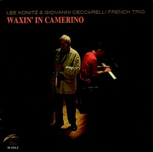 LEE KONITZ & GIOVANNI CECCARELLI FRENCH TRIO