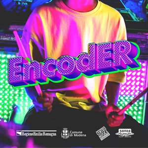 EncodER - Call per band e artisti: i risultati delle selezioni