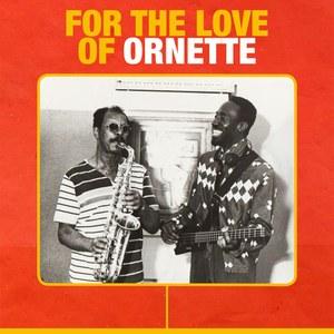 For the Love of Ornette - Integrazione