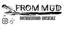 FROM MUD - Documentario musicale