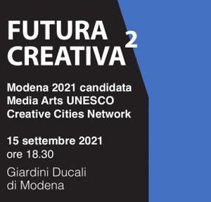 Futura Creativa 2 - Candidatura Media Arts Unesco