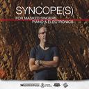 Syncope(s) for masked singers, piano & electronics: i risultati delle selezioni
