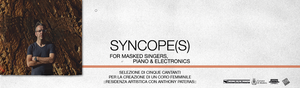 Syncope(s) for masked singers, piano & electronics